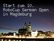 Start zum 10. RoboCup German Open in Magdeburg