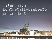 Täter nach Buntmetall-Diebestour in Haft