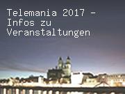 Telemania 2017 - Infos zu Veranstaltungen