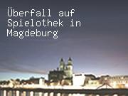 Überfall auf Spielothek in Magdeburg