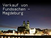 Verkauf von Fundsachen - Magdeburg