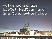Volkshochschule bietet Radtour und Smartphone-Workshop