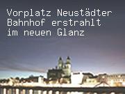 Vorplatz Neustädter Bahnhof erstrahlt im neuen Glanz