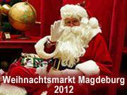 Weihnachtsmarkt Magdeburg 2012 - Programm und Öffnungszeiten