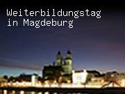 Weiterbildungstag in Magdeburg