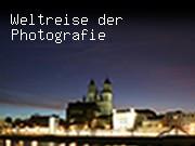 Weltreise der Photografie