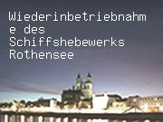 Wiederinbetriebnahme des Schiffshebewerks Rothensee