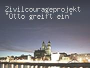 """Zivilcourageprojekt """"Otto greift ein"""""""